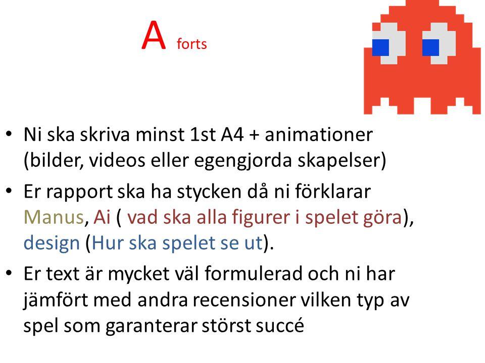 Ni ska skriva minst 1st A4 + animationer (bilder, videos eller egengjorda skapelser) Er rapport ska ha stycken då ni förklarar Manus, Ai ( vad ska alla figurer i spelet göra), design (Hur ska spelet se ut).