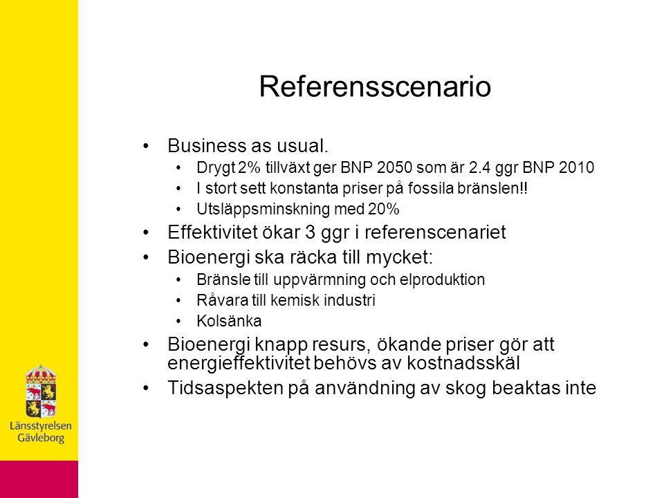 Referensscenario Business as usual.