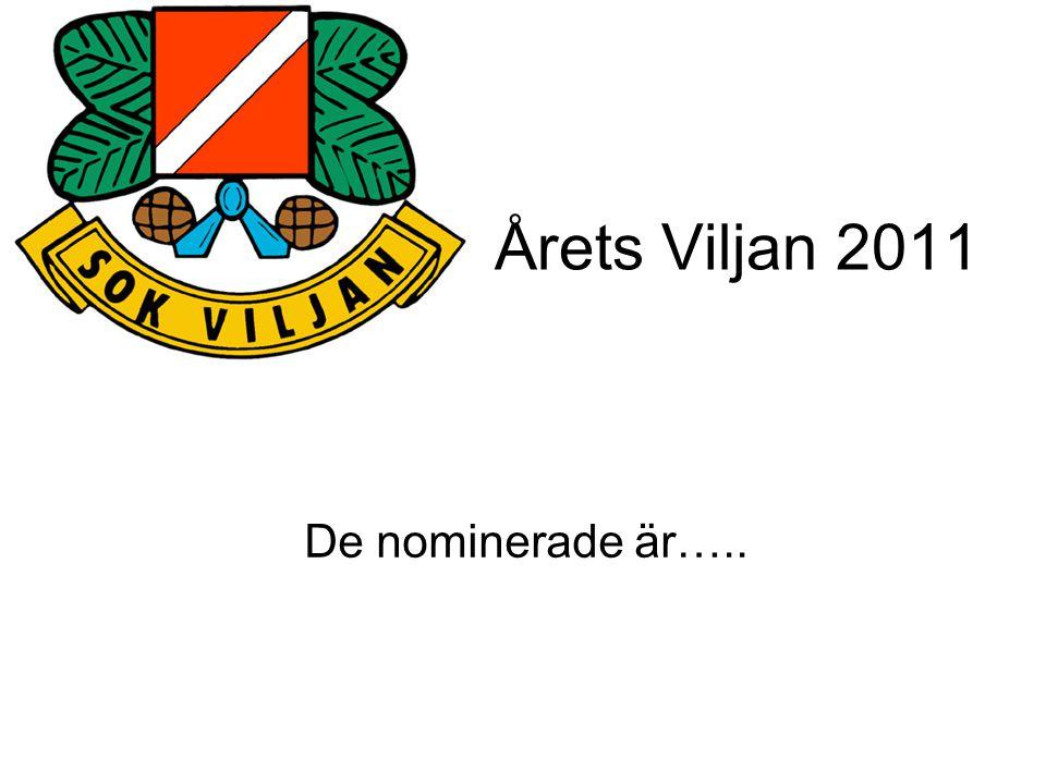 Årets Viljan 2011 De nominerade är…..