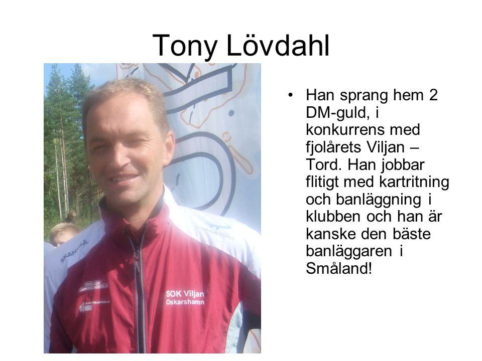 Tony Lövdahl Han sprang hem 2 DM-guld, i konkurrens med fjolårets Viljan – Tord.
