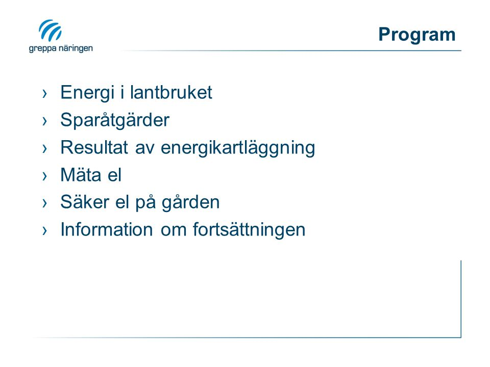 Vad är energieffektivisering? färdig produkt energikWh kg ex.