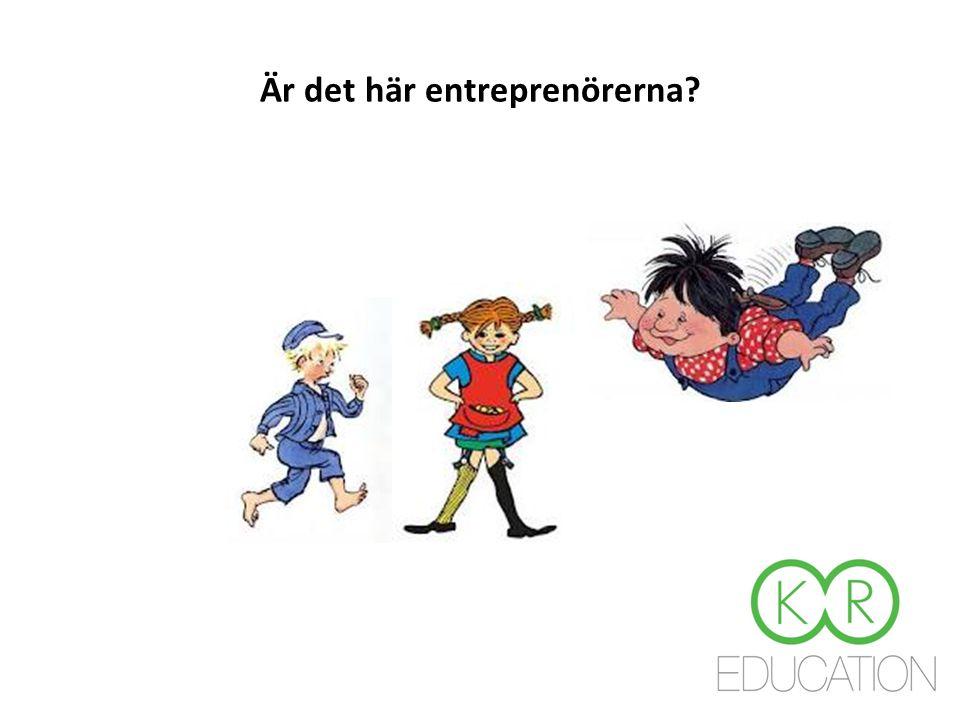 Är det här entreprenörerna?