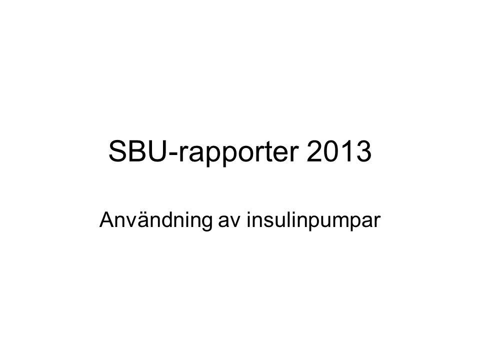 SBU-rapporter 2013 Användning av insulinpumpar