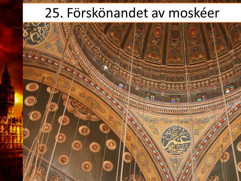 25. Förskönandet av moskéer