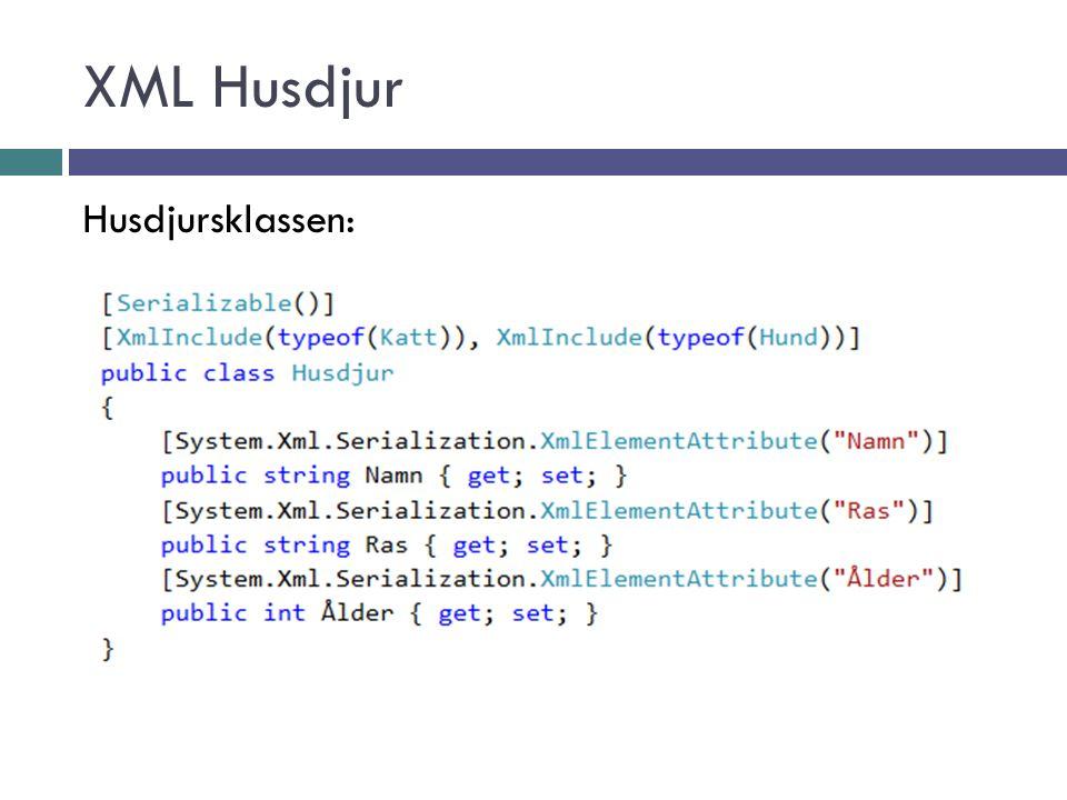 XML Husdjur Husdjursklassen: