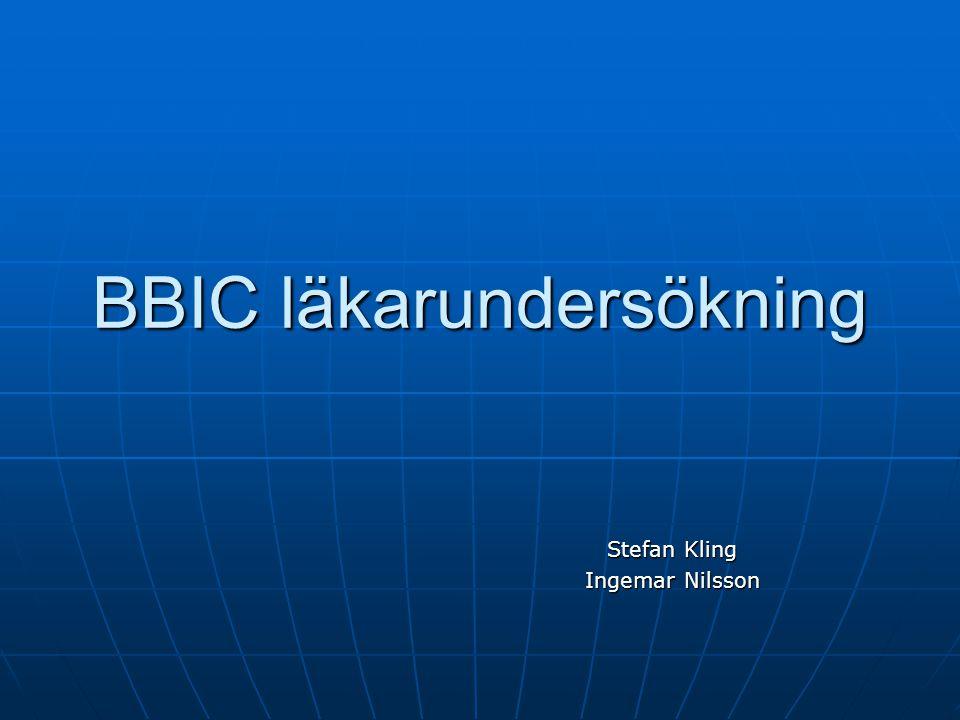 BBIC läkarundersökning Stefan Kling Ingemar Nilsson