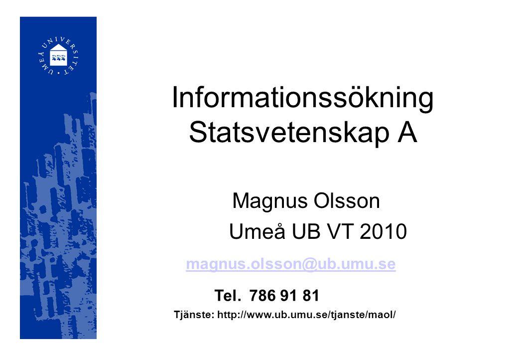 Album Umeå UB:s lokala katalog Innehåller referenser till böcker och tidskrifter som finns på UB