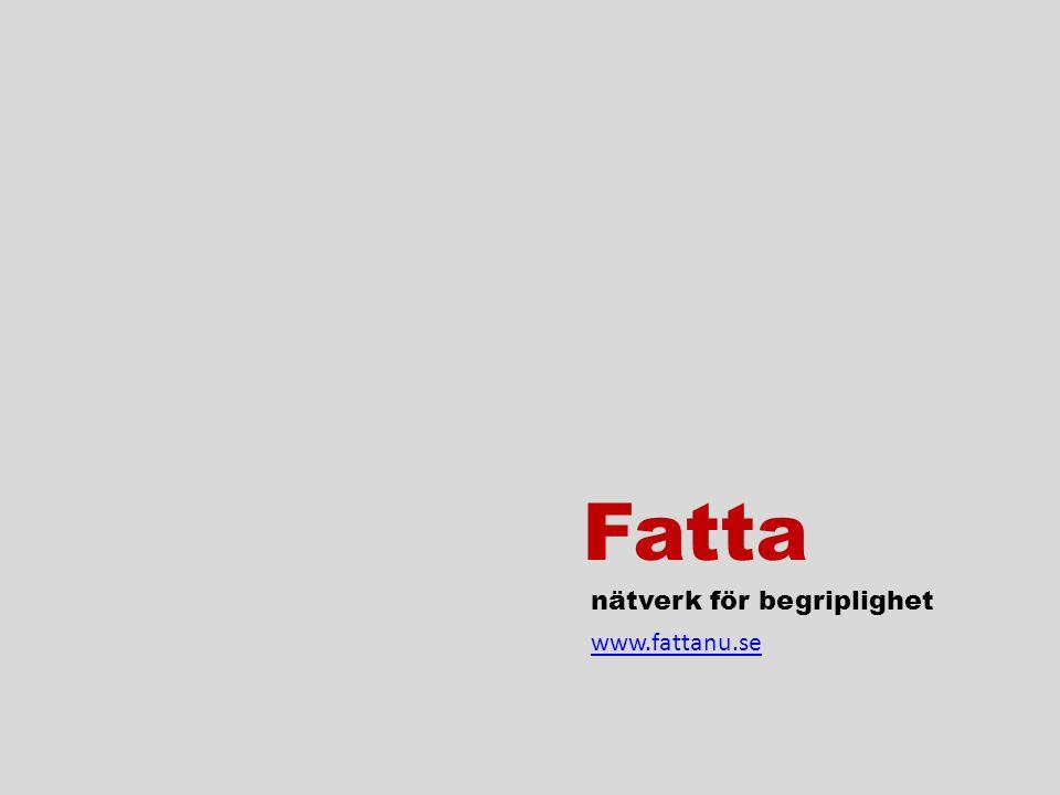 Fatta nätverk för begriplighet www.fattanu.se