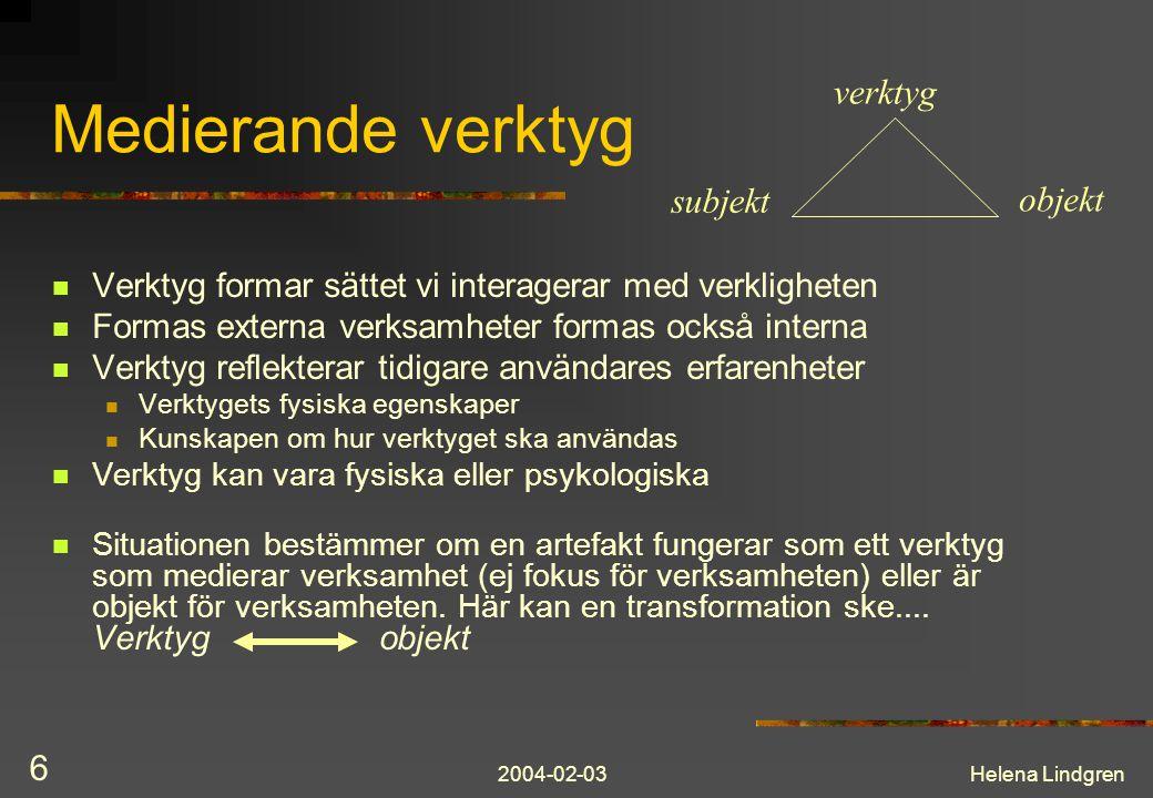2004-02-03Helena Lindgren 7 Aktivitetshierarkin Verksamhet (activity) Uppfyller ett motiv, bakom vilket ett behov finns som verksamheten svarar mot Särskiljs av vilket objekt det är verksamheten riktas mot Består av: Aktiviteter (actions) Utförs medvetet, måldrivet Består av: Operationer (operations) Utförs omedvetet, har inget eget mål transformation