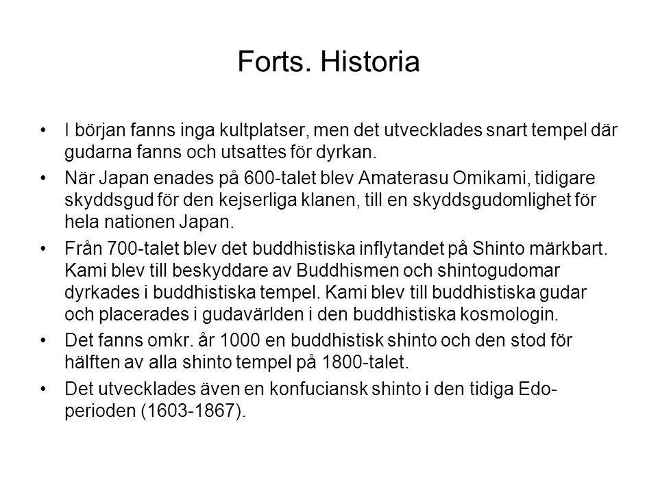Forts.Historia En rörelse för att återuppliva den gamla Shinto på börjades på 1700-talet.