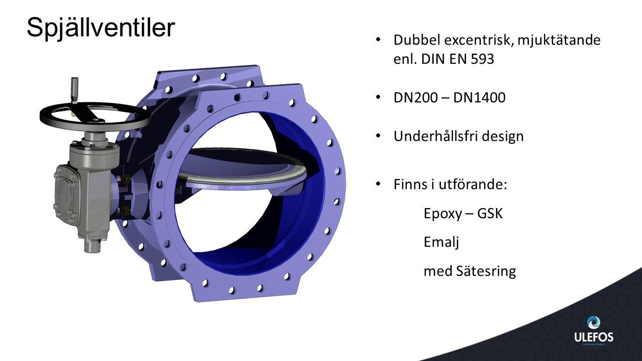 Spjällventiler Dubbel excentrisk, mjuktätande enl. DIN EN 593 DN200 – DN1400 Underhållsfri design Finns i utförande: Epoxy – GSK Emalj med Sätesring