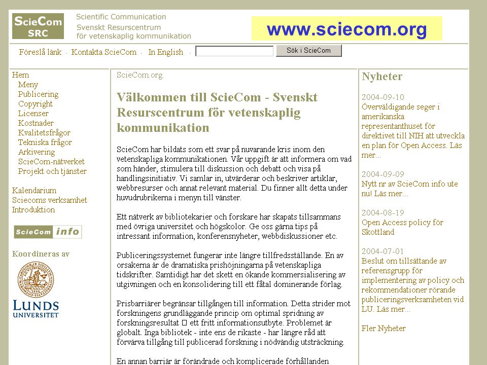 2004-10-05Ingegerd Rabow, Biblioteksdirektionen, Lunds universitet www.sciecom.org