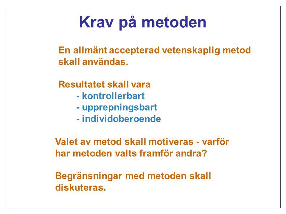 Typer av metoder Analytiska metoder - slutsatsdragning utifrån givna teorier och modeller T.ex.