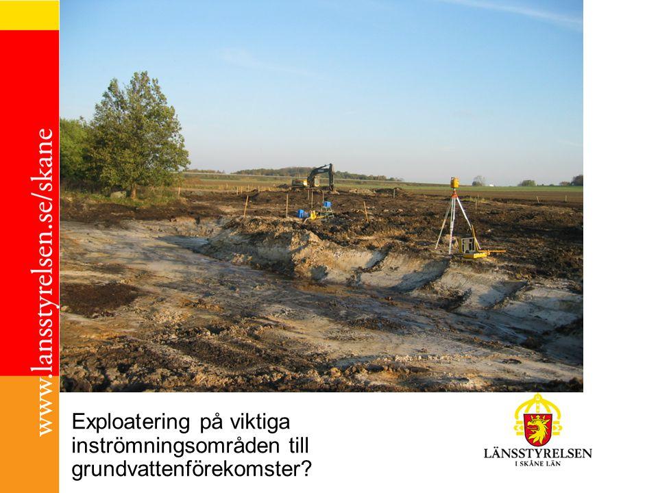 Exploatering på viktiga inströmningsområden till grundvattenförekomster?
