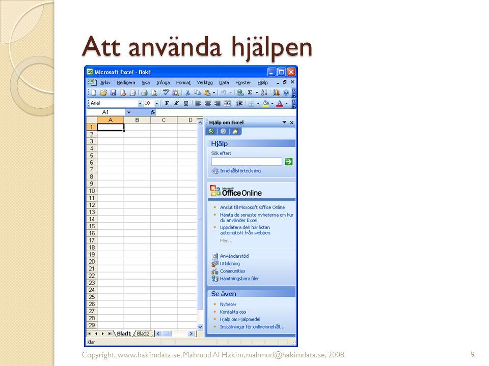 Referensinformation 10Copyright, www.hakimdata.se, Mahmud Al Hakim, mahmud@hakimdata.se, 2008