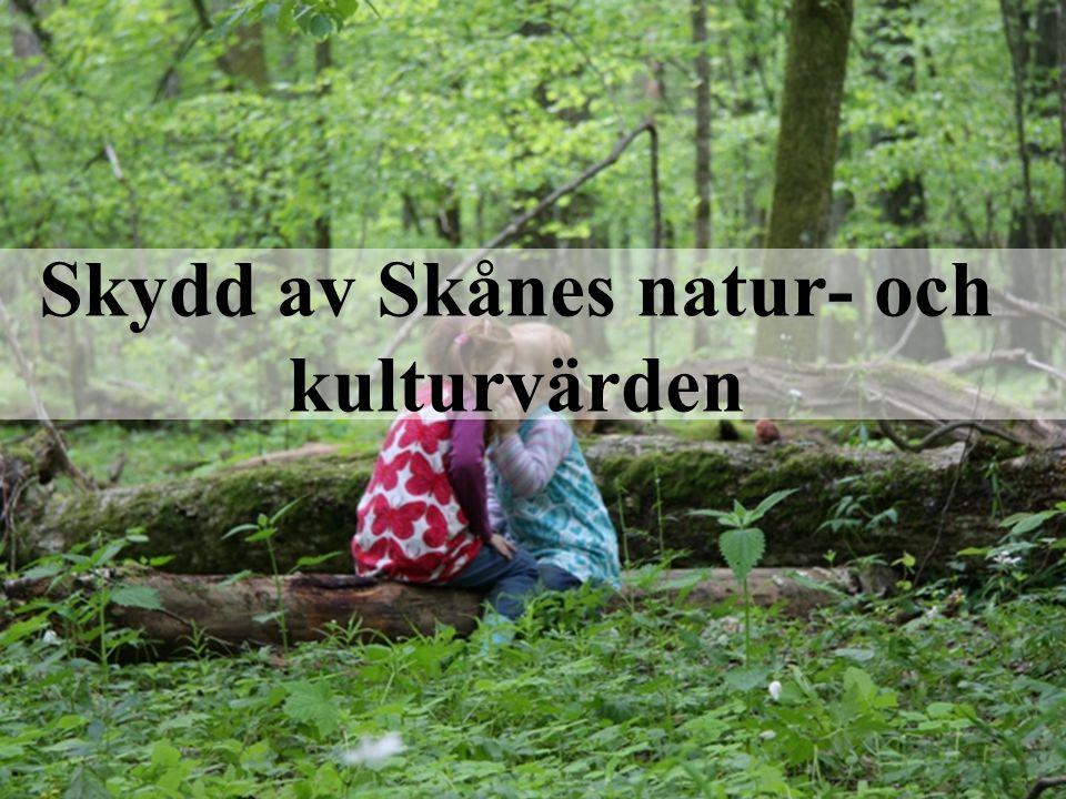 Skydd av Skånes natur- och kulturvärden