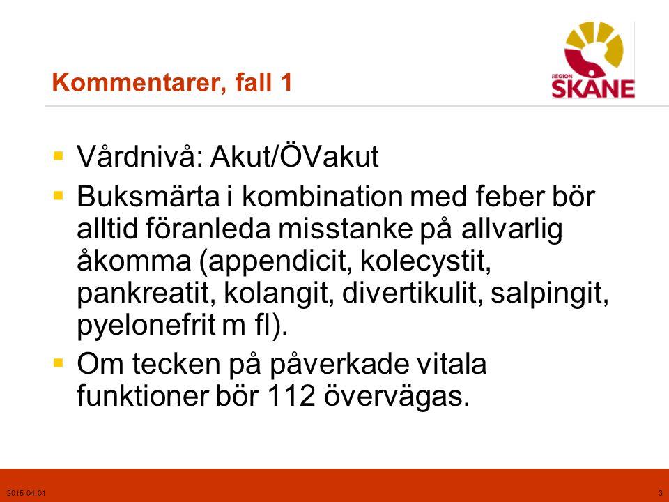 2015-04-014 Tillämpligt kapitel i handboken, fall 2  Öronvärk  Kapitel 1, Infektioner, s. 26-27