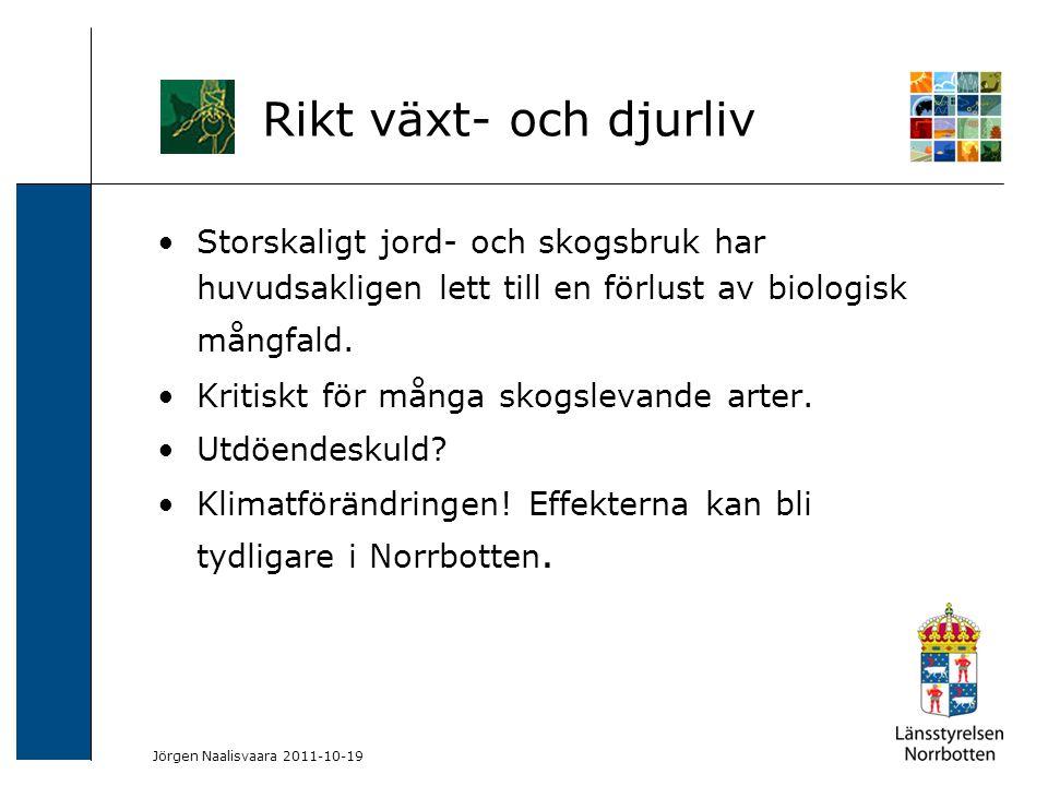 2009-06-04 Kerstin Lundin-Segerlund Storskaligt jord- och skogsbruk har huvudsakligen lett till en förlust av biologisk mångfald. Kritiskt för många s