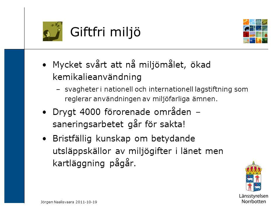 2009-06-04 Kerstin Lundin-Segerlund Mycket svårt att nå miljömålet, ökad kemikalieanvändning –svagheter i nationell och internationell lagstiftning so