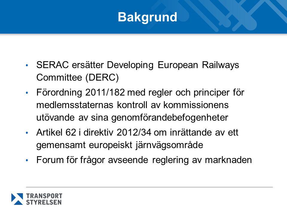 Bakgrund SERAC ersätter Developing European Railways Committee (DERC) Förordning 2011/182 med regler och principer för medlemsstaternas kontroll av kommissionens utövande av sina genomförandebefogenheter Artikel 62 i direktiv 2012/34 om inrättande av ett gemensamt europeiskt järnvägsområde Forum för frågor avseende reglering av marknaden