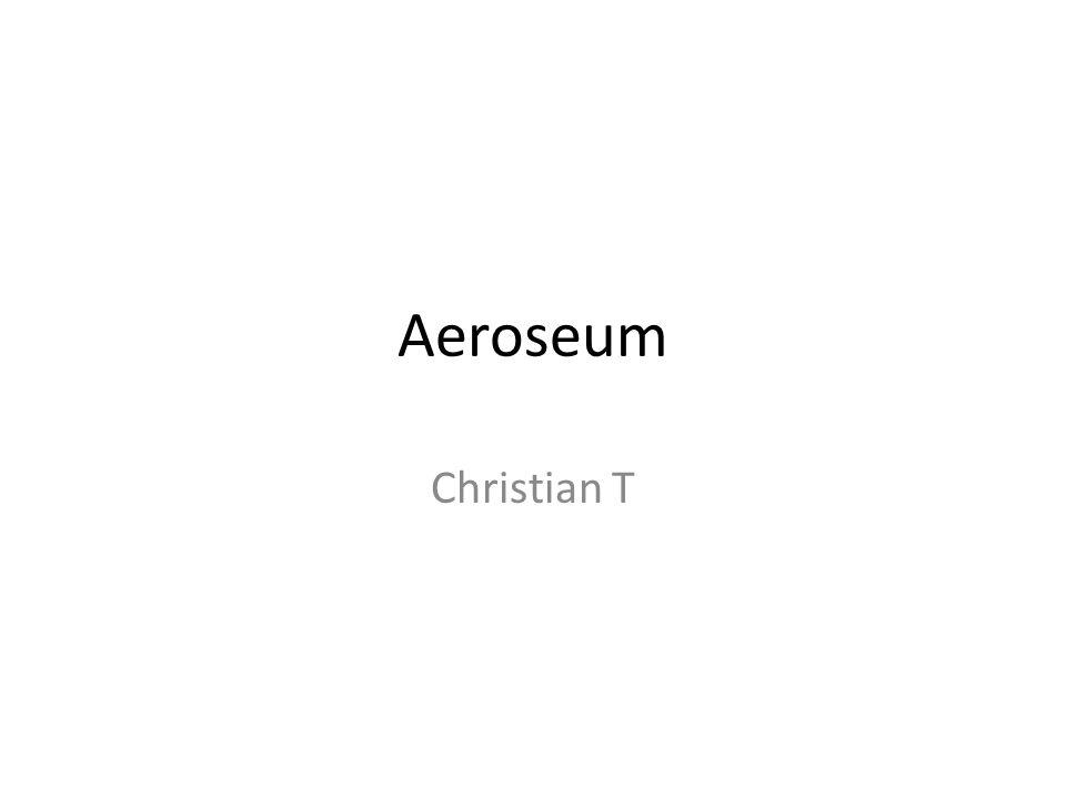 Aeroseum Christian T