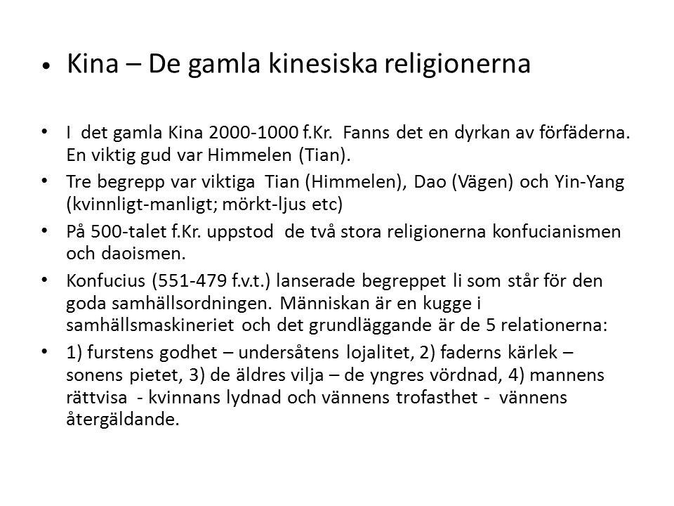 Kina – De gamla kinesiska religionerna I det gamla Kina 2000-1000 f.Kr.