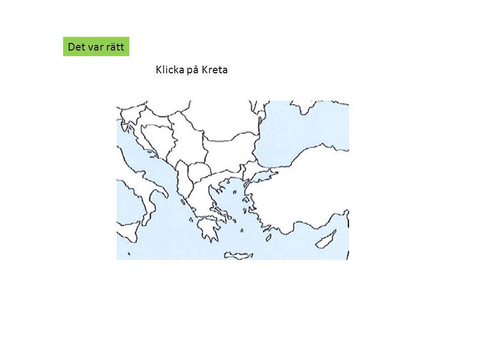 Klicka på Kreta Det var rätt