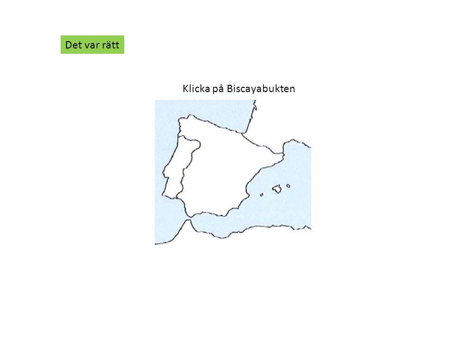 Klicka på Biscayabukten