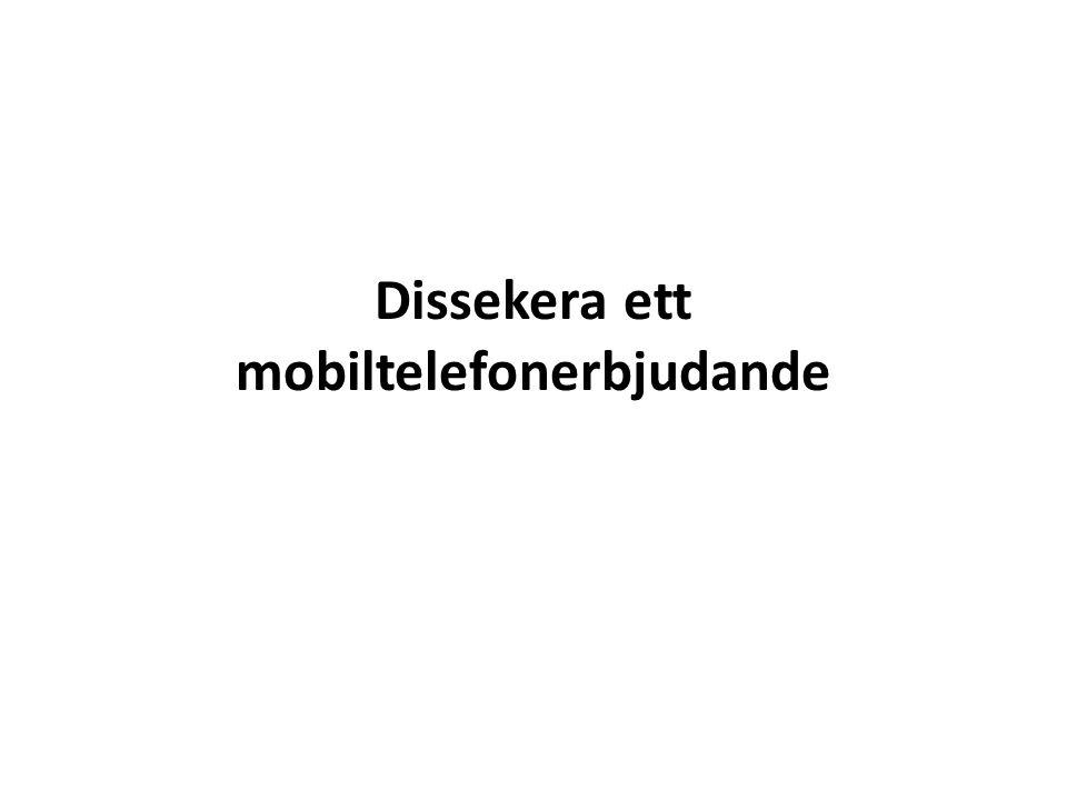 Dissekera ett mobiltelefonerbjudande