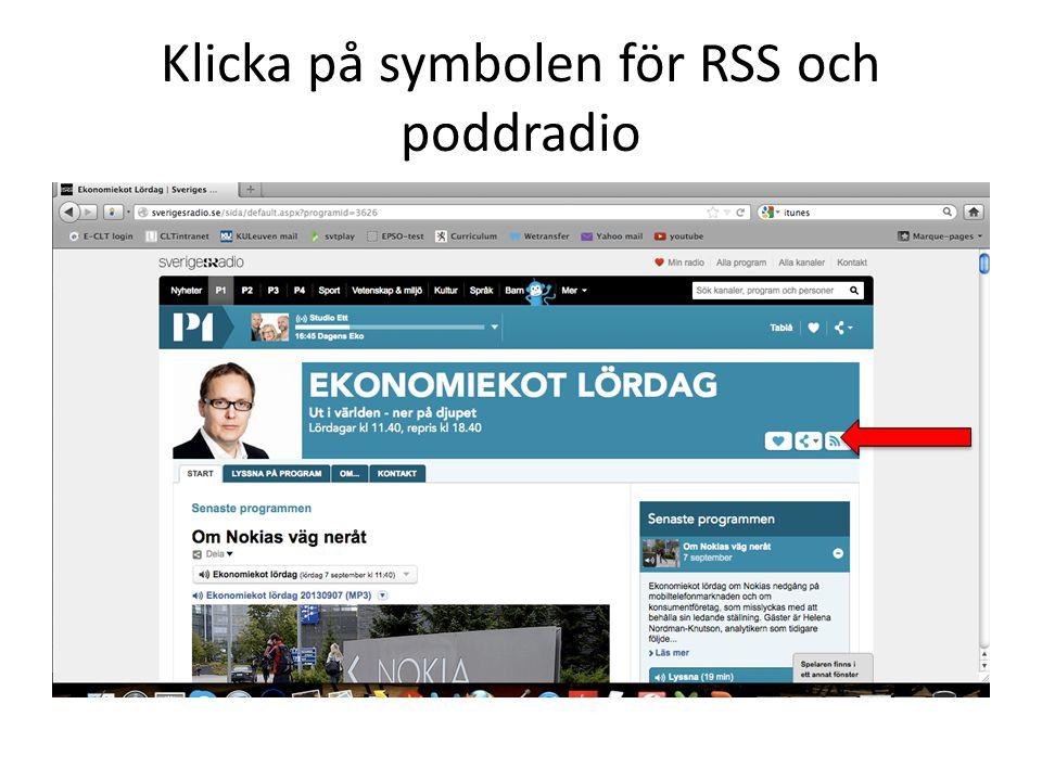 Klicka på symbolen för RSS och poddradio