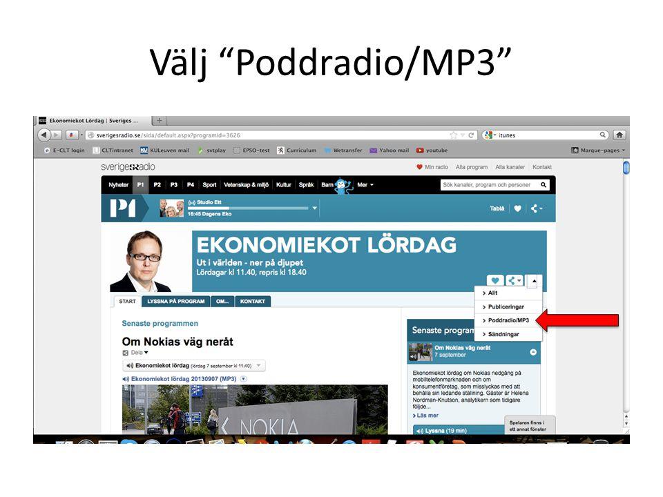 """Välj """"Poddradio/MP3"""""""