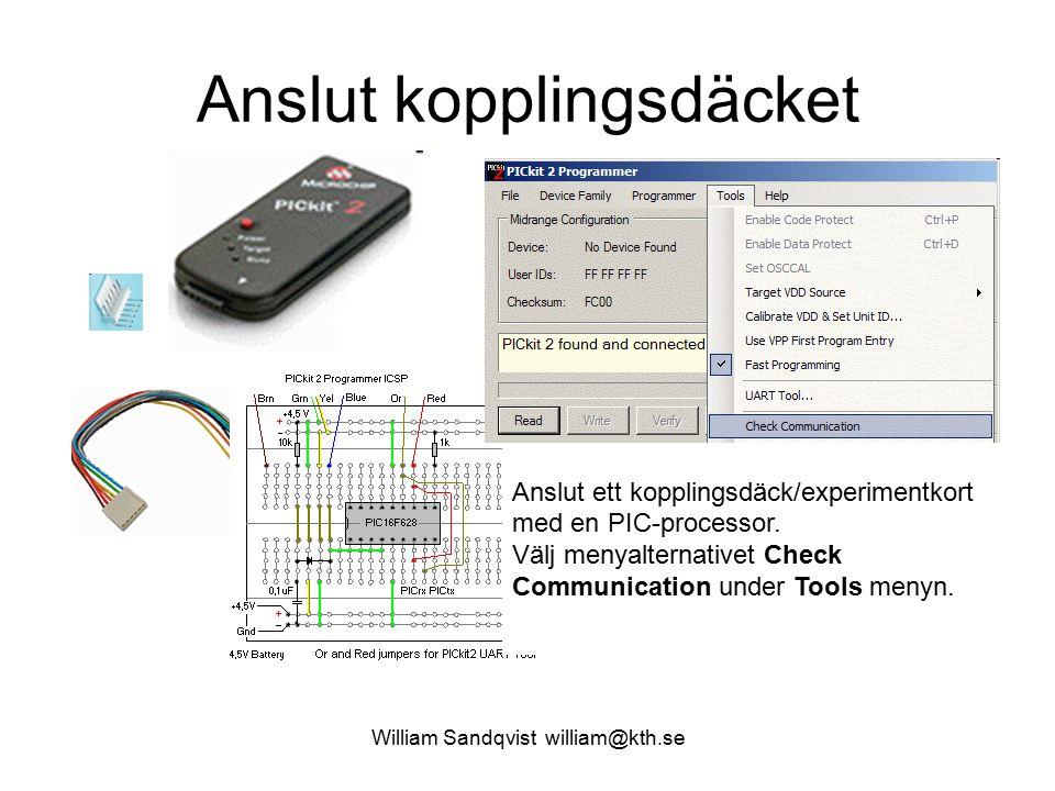 William Sandqvist william@kth.se Anslut kopplingsdäcket Anslut ett kopplingsdäck/experimentkort med en PIC-processor.