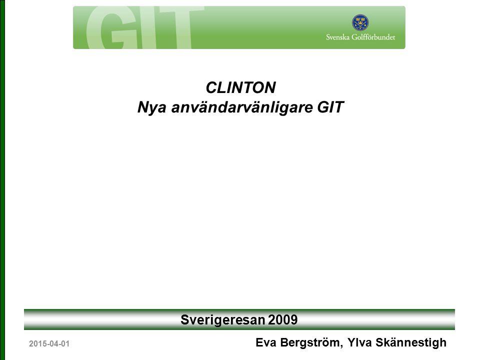 2015-04-01 Sverigeresan 2009 Eva Bergström, Ylva Skännestigh CLINTON Nya användarvänligare GIT