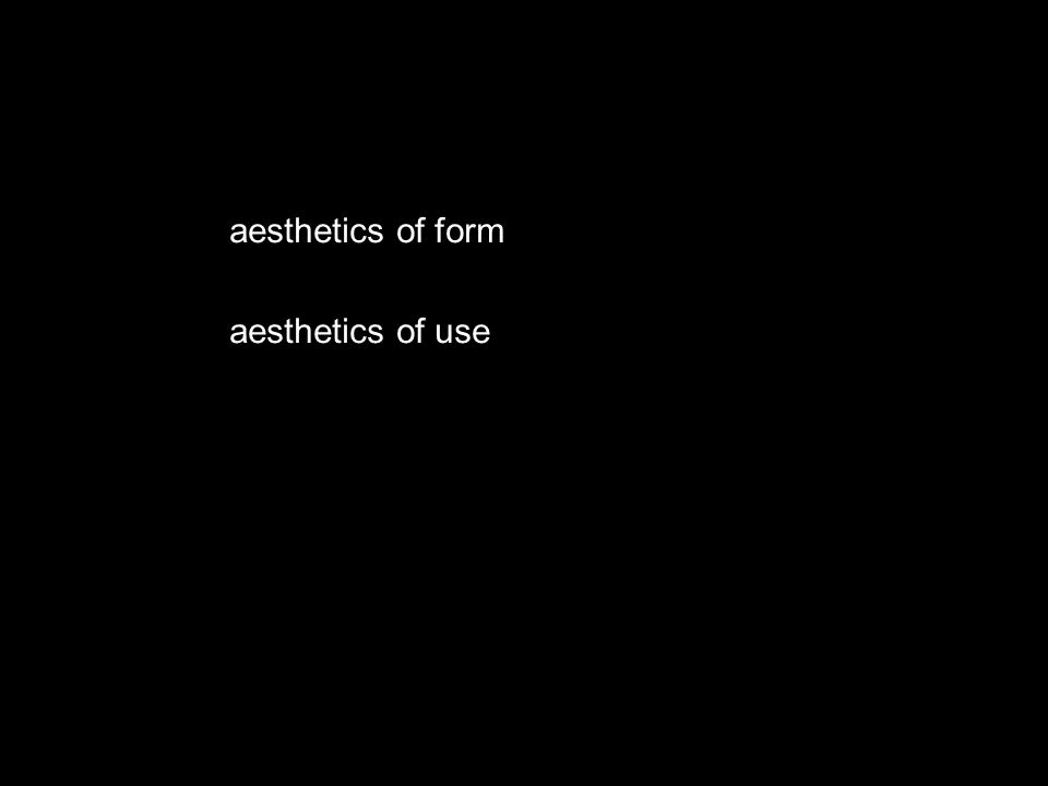 aesthetics of form aesthetics of use