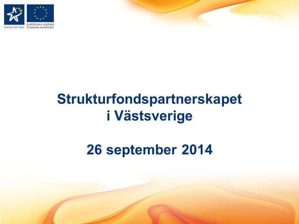 Strukturfondspartnerskapet i Västsverige 26 september 2014
