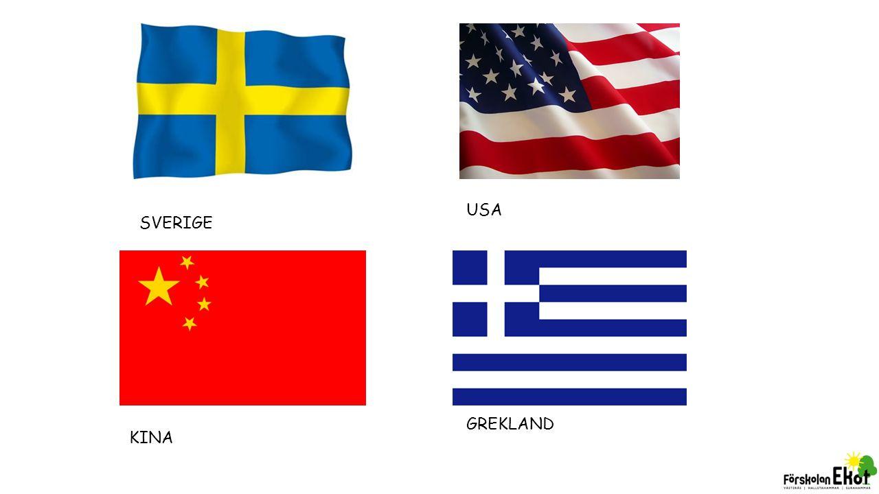 SVERIGE USA KINA GREKLAND