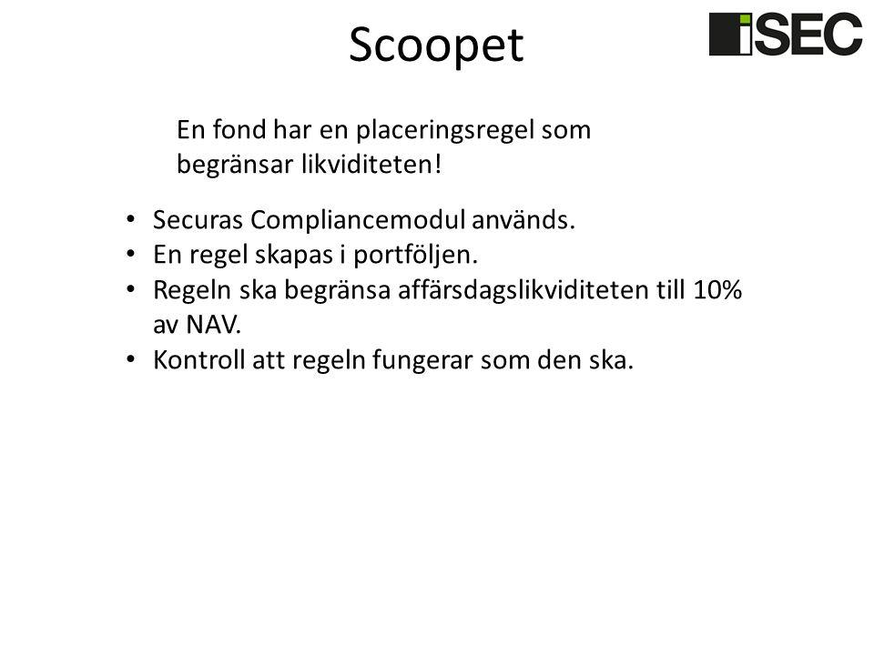 Scoopet Securas Compliancemodul används. En regel skapas i portföljen. Regeln ska begränsa affärsdagslikviditeten till 10% av NAV. Kontroll att regeln