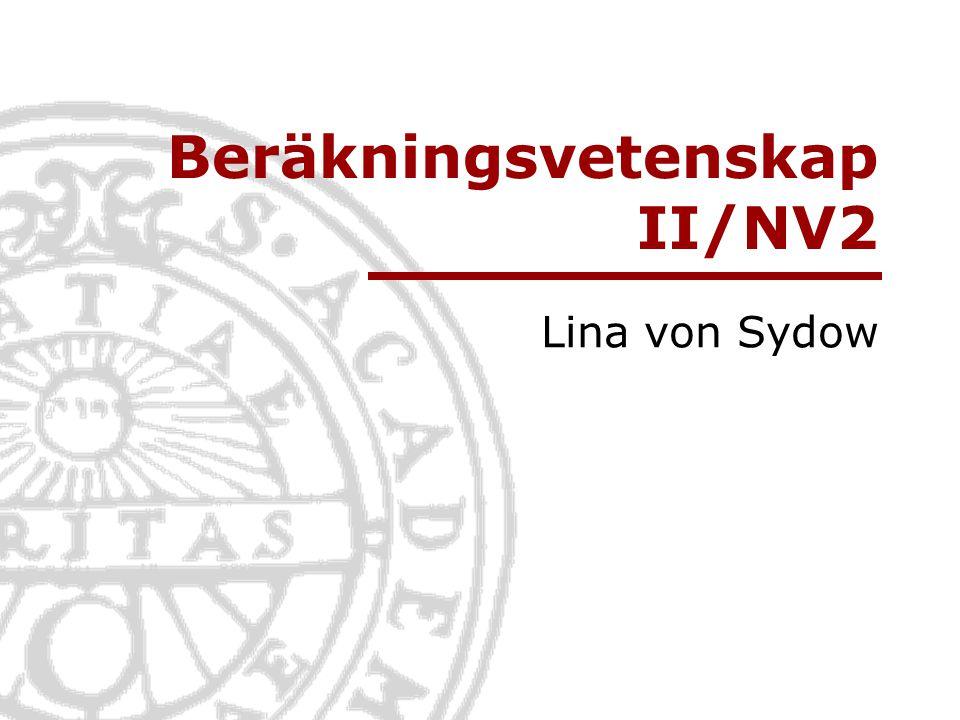 Beräkningsvetenskap II/NV2 Lina von Sydow