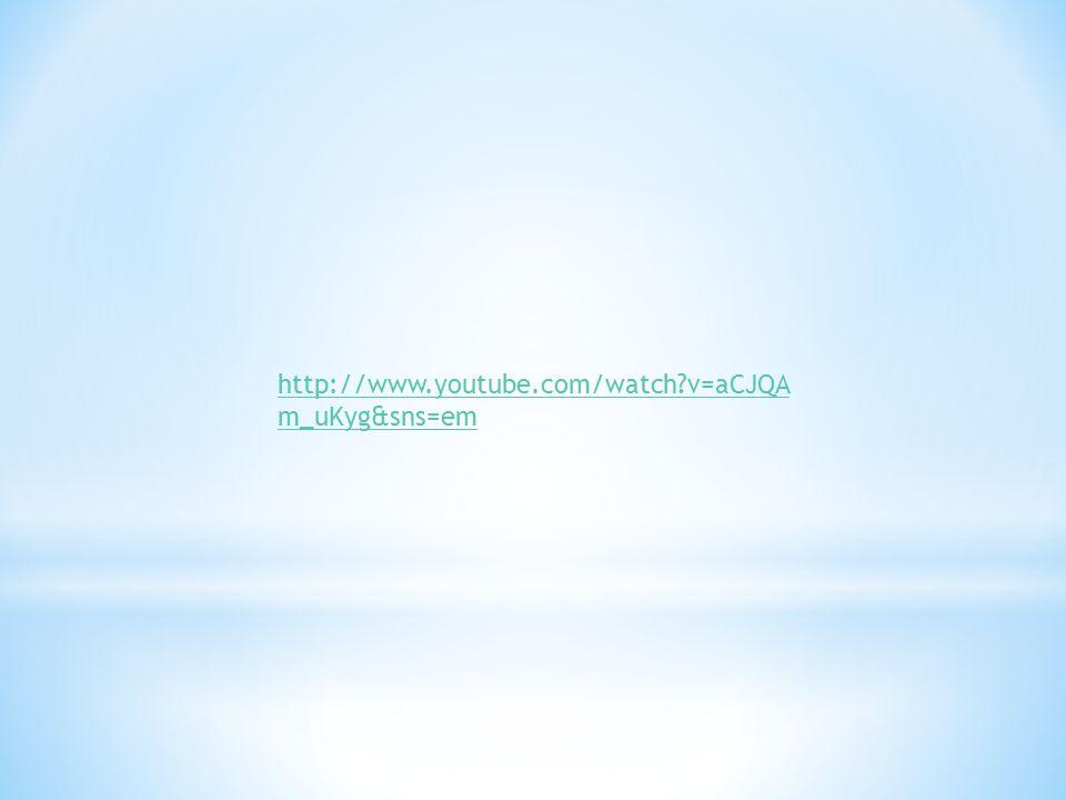 http://www.youtube.com/watch?v=aCJQA m_uKyg&sns=em