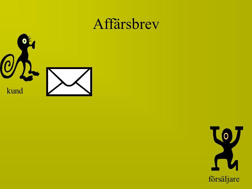 försäljare ORDER skicka kund Affärsbrev