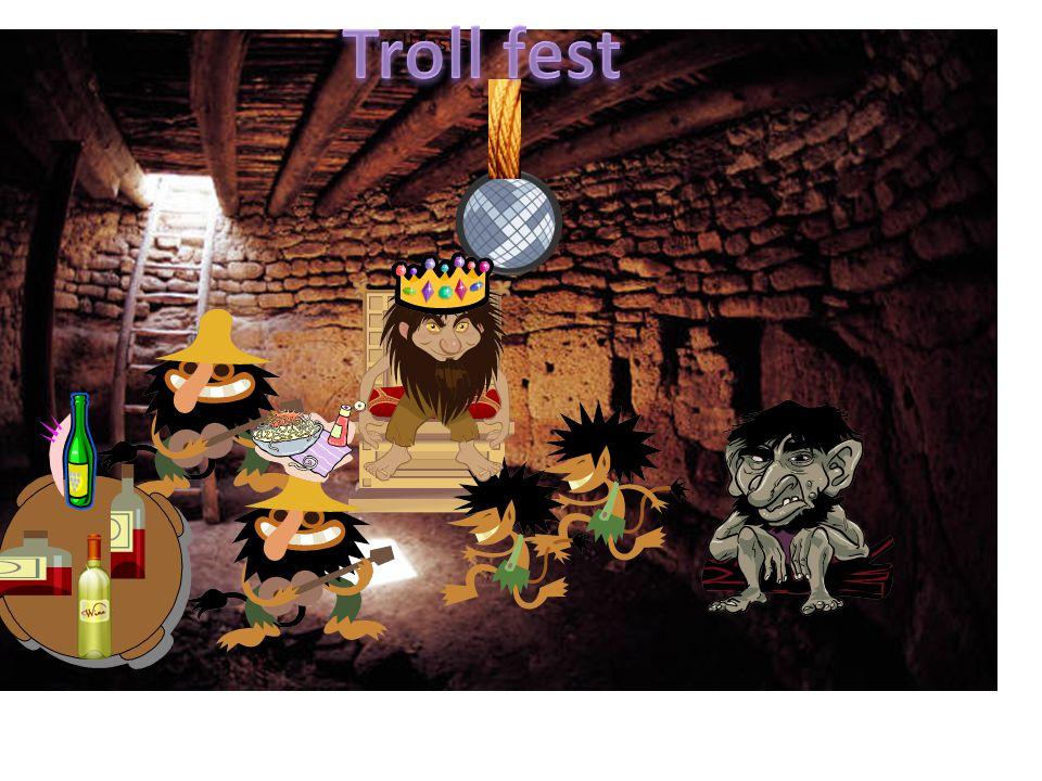 Troll festen
