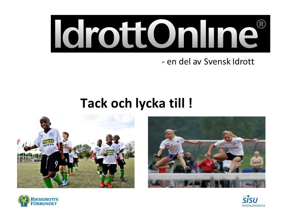 Tack och lycka till ! - en del av Svensk Idrott