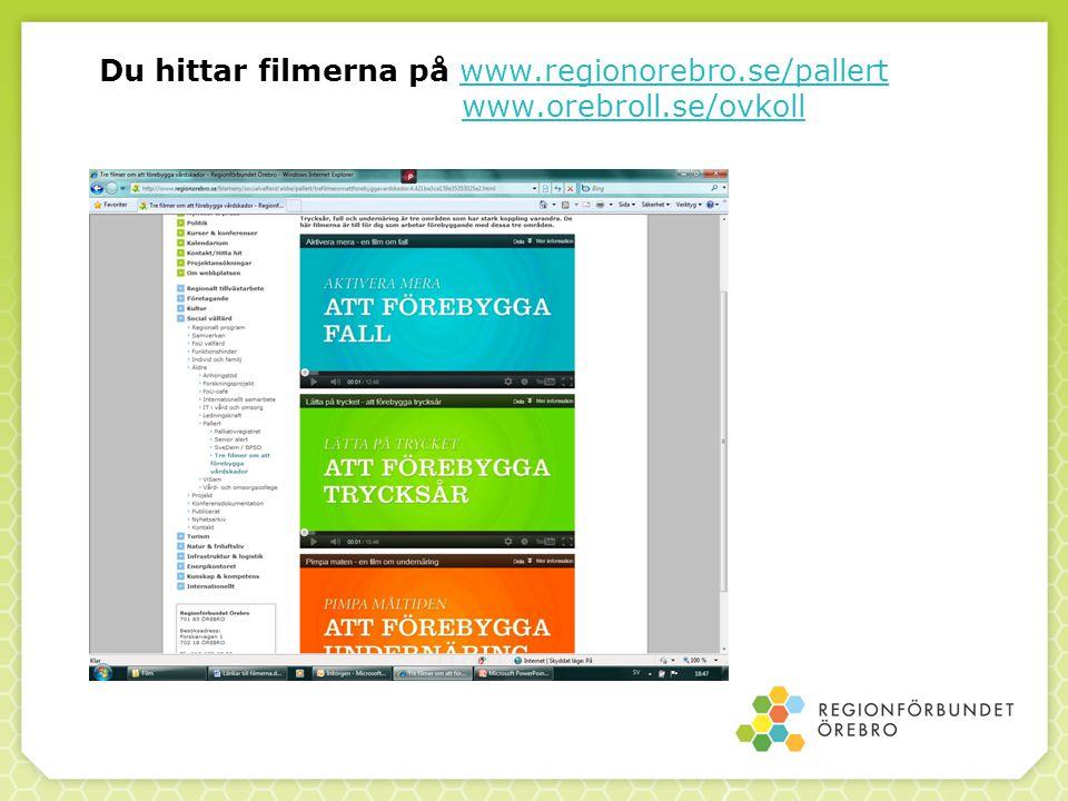 Du hittar filmerna på www.regionorebro.se/pallert www.orebroll.se/ovkollwww.regionorebro.se/pallertwww.orebroll.se/ovkoll