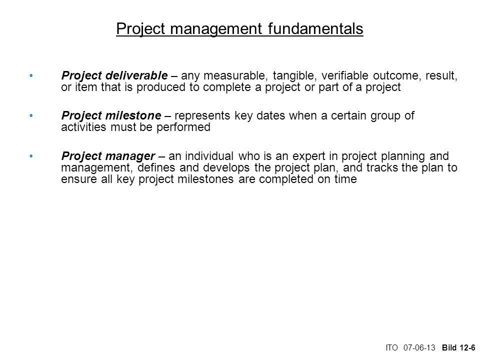 ITO 07-06-13 Bild 12-7 Project management fundamentals Project management role