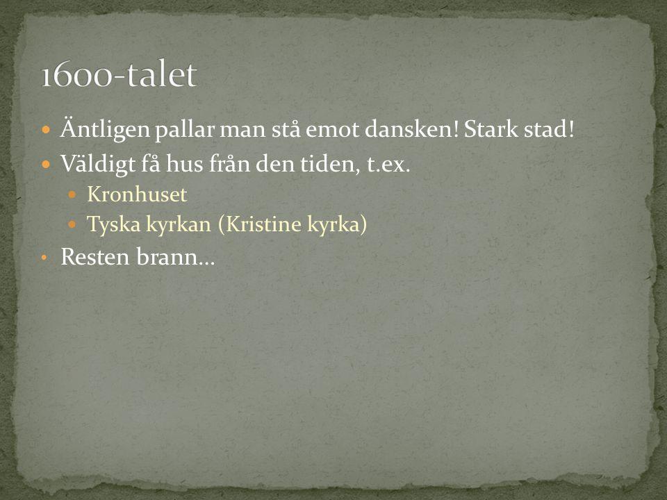 Äntligen pallar man stå emot dansken. Stark stad.