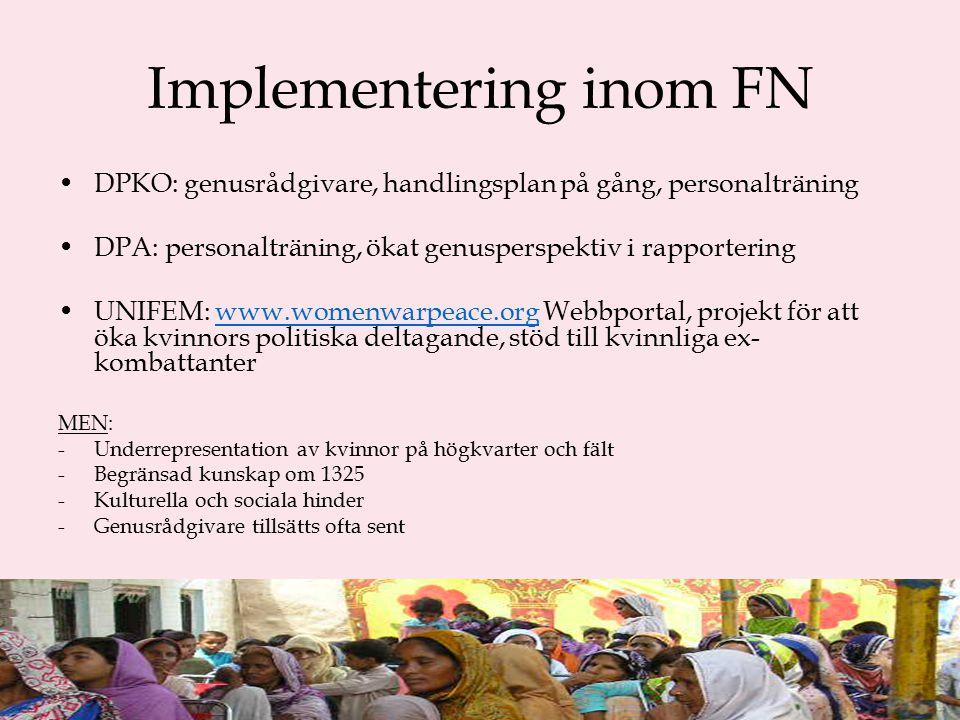 1325 i avväpning, exempel Liberia DDRR program 2003-2005 Anses lyckat avseende genus 1325 nämns i fredsavtal samt FN mission Upp till 38 % av stridande trupper kvinnor och barn – 22 000 av 103 000 avväpnade kvinnor 5-10 % i planeringsgrupp kvinnor Genusrådgivare NGO insatser