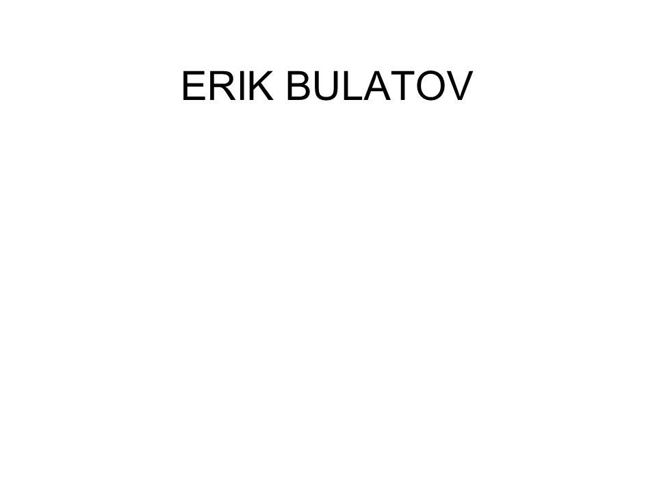 ERIK BULATOV