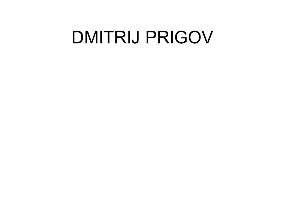 DMITRIJ PRIGOV