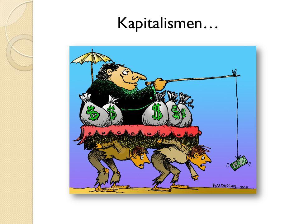 Kapitalismen…