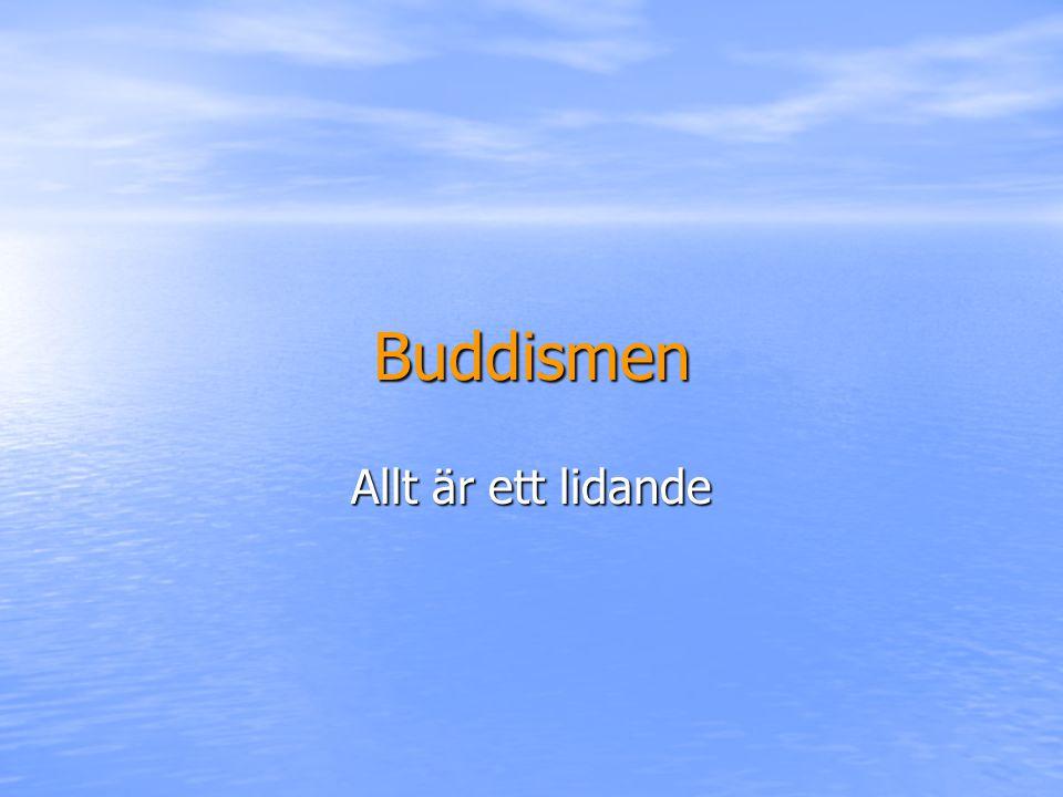 Buddismen Allt är ett lidande